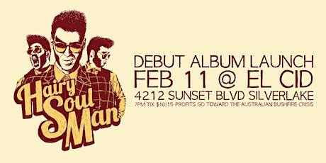 Hairy Soul Man Debut Album Launch Extravaganza! tickets