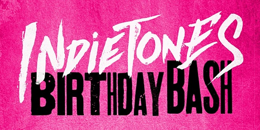 Indietones 12th Birthday Bash!