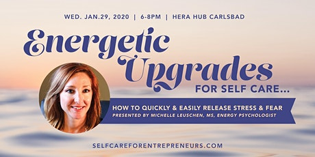 """Energetic Upgrades for Self Care"" with Michelle Leuschen, MS tickets"