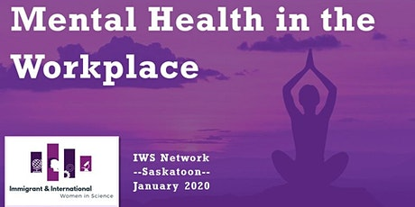Mental Health in the Workplace-Saskatoon tickets