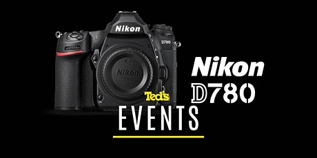 Nikon - D780 Launch & Hands On | Sydney tickets