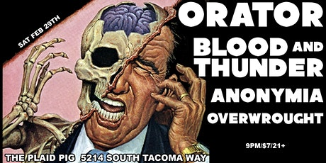 Orator, Blood and Thunder, Anonymia and Overwrought-Plaid Pig tickets