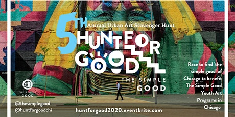 The 5th Annual VIRTUAL Hunt for Good Scavenger Hunt Fundraiser tickets