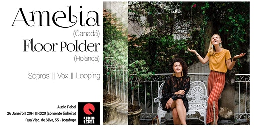 Amelia e Floor Polder: Sopros, Vox, Looping