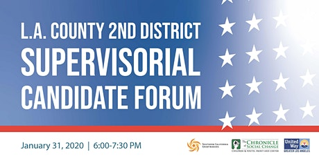 LA County Second District Supervisor Candidate Forum Creating a Bold Vision tickets