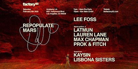 Repopulate Mars ft Lee Foss, Latmun, Lauren Lane, Max Chapman, Prok & Fitch tickets