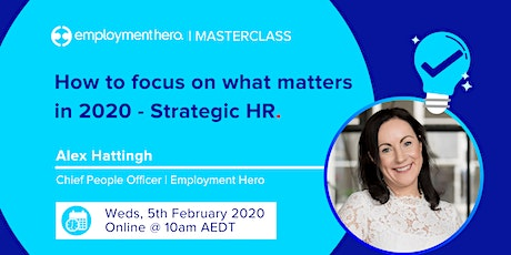 How to Focus on What Matters in 2020 - Strategic HR tickets