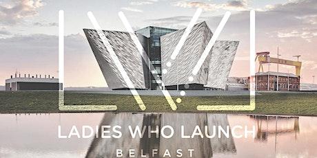 Ladies Who Launch - Belfast tickets