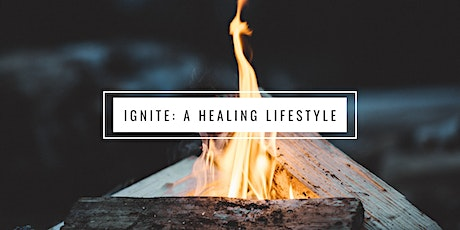 Ignite: A Healing Lifestyle | Diets: What Works & Why tickets