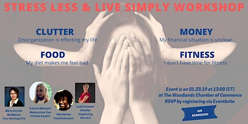 Stress Less and Live Simply Workshop