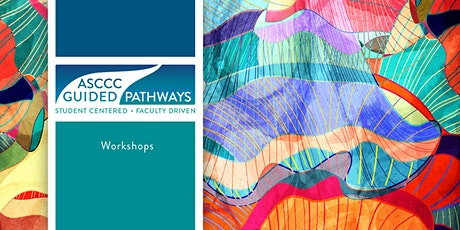 Cancelled - 2020 Spring Guided Pathways Workshop - April 24 tickets