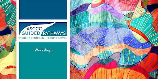 2020 Spring Guided Pathways Workshop - April 24