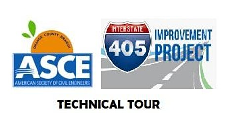 ASCE OC & YMF Technical Tour - 405 Widening Construction tickets