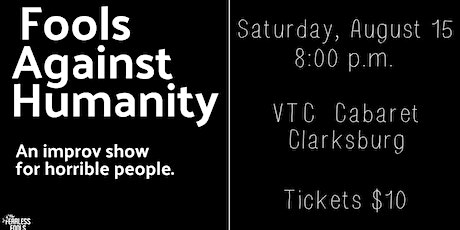 Fools Against Humanity: an improv show for horrible people tickets