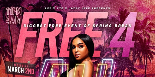 """""""FREE 4 ALL"""" - THE BIGGEST FREE EVENT OF SPRING BREAK!"""
