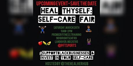 Heal Thyself: Self-Care Fair tickets