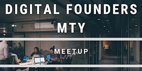 Digital Founders MTY - Meetup tickets