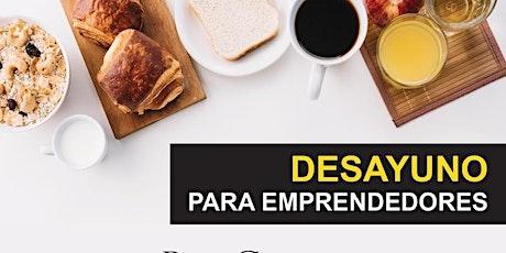 Desayuno para emprendores en Bienes Raíces entradas