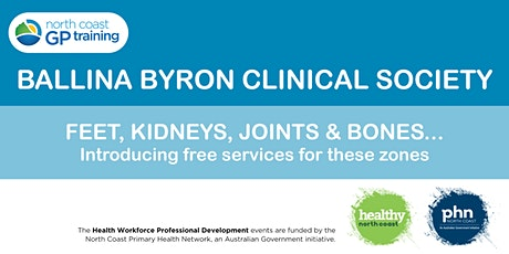 Ballina Byron Clinical Society: Feet, Kidneys, Joints & Bones (LBVC) tickets