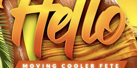 Hello Moving Cooler Fete tickets