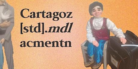 Cartagoz / std mdl / acmentn ingressos
