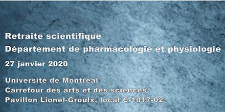 Retraite scientifique - Département de pharmacologie et physiologie tickets
