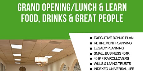 Grand Opening - Lunch & Learn Series Kick-off- Food, Drinks & Great People tickets