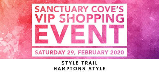 Sanctuary Cove VIP Shopping Event: Hamptons Style