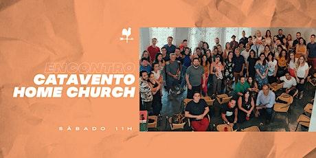 Encontro Catavento Home Church #108 ingressos