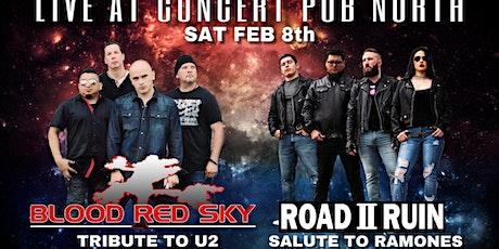 U2 (Blood Red Sky)  / The Ramones (Road II Ruin) tributes tickets