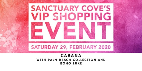 Sanctuary Cove VIP Shopping Event: Cabana tickets