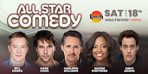 Dane Cook, Sherri Shepherd, and more - Special Event:  All-Star Comedy