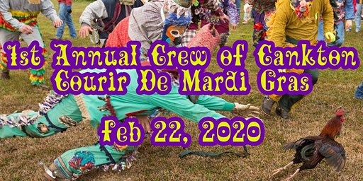 First Annual Crew of Cankton Courir De Mardi Gras