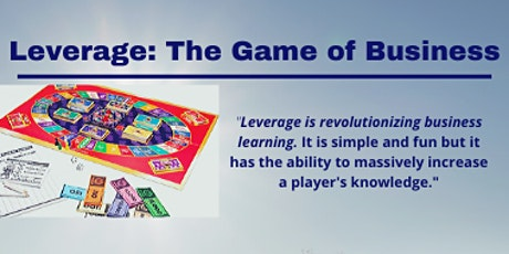 LEVERAGE: The Game of Business tickets