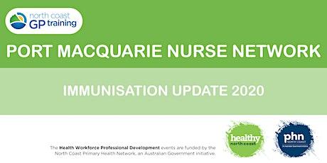 Port Macquarie Nurse Network: Immunisation Update 2020 tickets