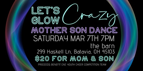 LET'S GLOW CRAZY - MOTHER & SON DANCE tickets
