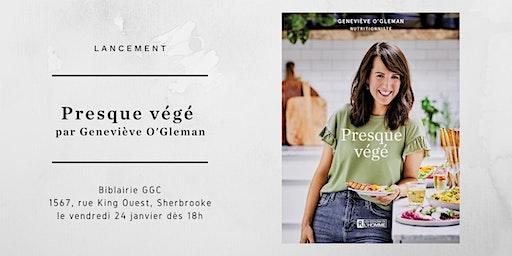 Lancement du livre Presque végé par Geneviève O'Gleman