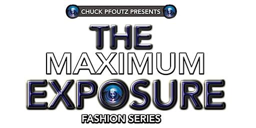 Runway Boot Camp: The Maximum Exposure Fashion Series