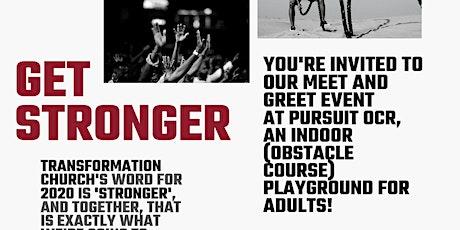 Get Stronger - Toronto Belong Group , Meet & Greet (Transformation Church) tickets