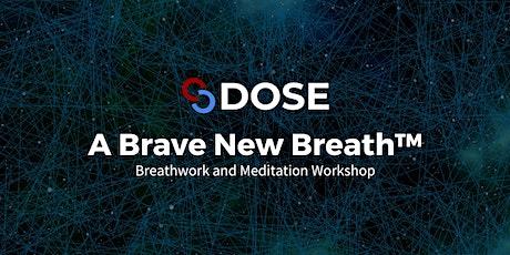 DOSE Breath Workshop tickets