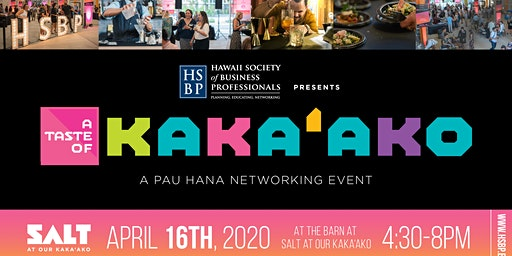 Taste of Kaka'ako: An HSBP Pau Hana Networking Event