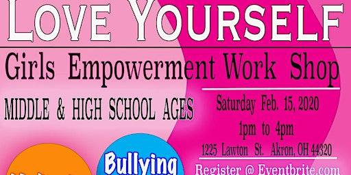 Love Yourself  Girls Empowerment Workshop