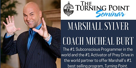 "Marshall Sylver and Coach Micheal Burt partner on ""Turning Point Seminar"" tickets"