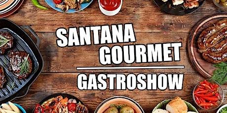 Santana Gourmet- GastroShow ingressos
