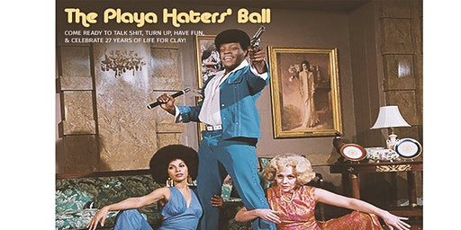The Playa Haters' Ball