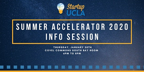 Startup UCLA Summer Accelerator 2020 Info Session tickets