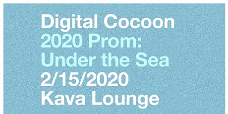Digital Cocoon: 2020 Prom: Under The Sea tickets