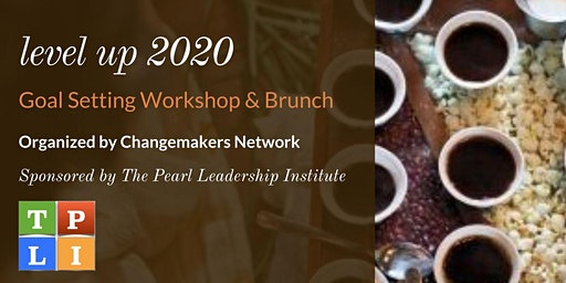 Level Up 2020 - Goal Setting Workshop & Brunch