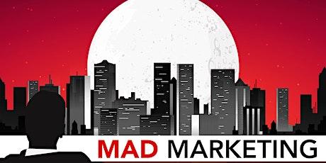Mad Marketing tickets
