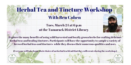 Herbal Tea and Tinctures with Ben Cohen tickets